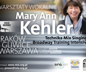 Warsztaty Wokalne Mary Ann Kehler – Technika Mix Singing Broadway Training Intensive